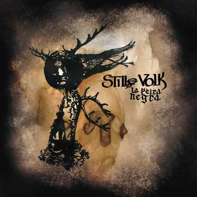 You are currently viewing STILLE  VOLK<br/>La Peira Negra