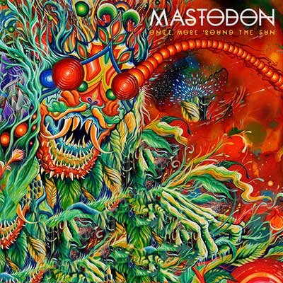 You are currently viewing MASTODON<br/>Once More 'Round the Sun