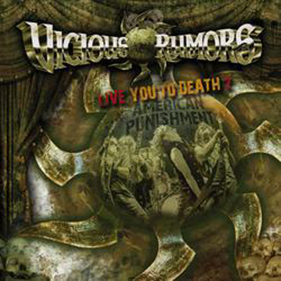 VICIOUS RUMORS<br/>Live You To Death 2 – American Punishment