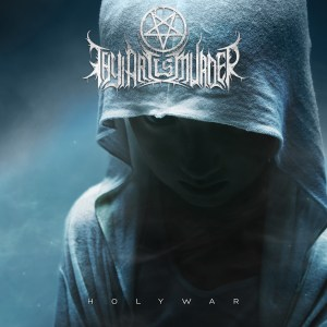 Thy Art is Murder <br/>Holy War