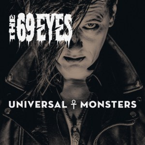 Read more about the article THE 69 EYES <br/> Universal Monsters
