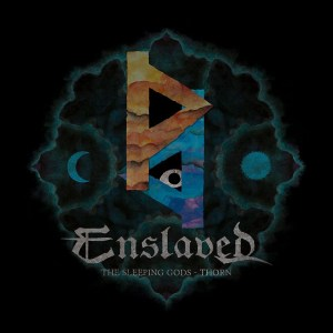 ENSLAVED <br/> The Sleeping Gods – Thorn