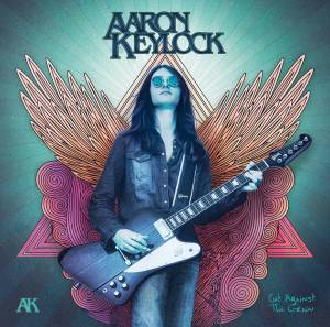 AARON KEYLOCK <br/> Cut Against The Grain