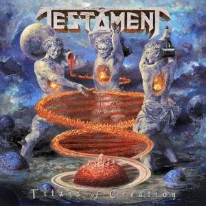 TESTAMENT : Titans Of Creation