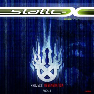 STATIC-X : Project Regeneration Vol. 1
