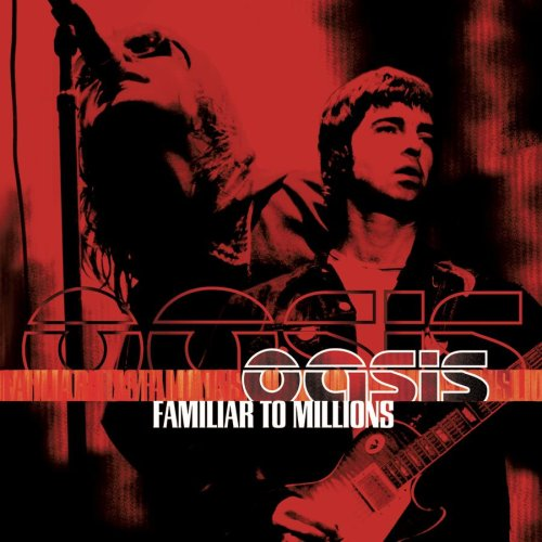 Familiar To Millions (2000) de Oasis