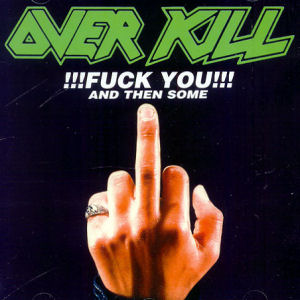 Overkill_FU_and_then