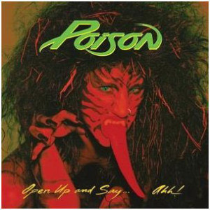 Poison_Open_Up_and_Say_Ahh