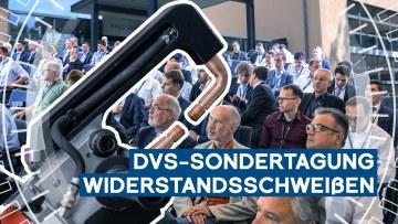 3 Fragen an die 24. DVS-Sondertagung Widerstandsschweissen 2019