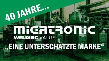 Migatronic: Eine unterschätzte Marke   40 Jahre Migatronic