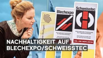 Ideen für Nachhaltigkeit und Effizienz   Blechexpo/Schweisstec
