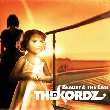 The Kordz - Beauty & The East cover