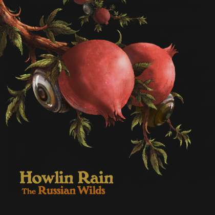 Howlin Rain - The Russian Wilds cover