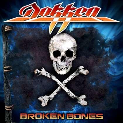 Dokken - Broken Bones cover