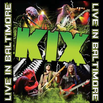 Kix - Live In Baltimore