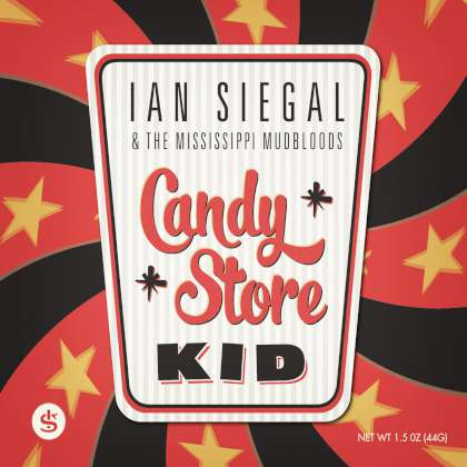 Ian Siegal & The Mississippi Mudbloods - Candy Store Kid cover
