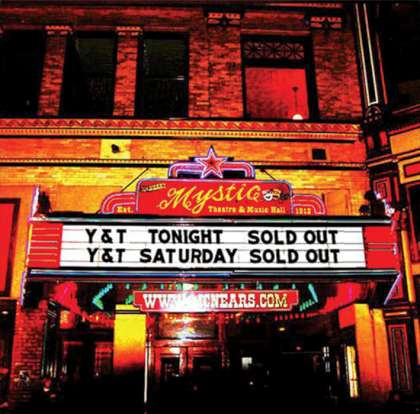 Y&T - Live At The Mystic
