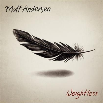 Matt Andersen - Weightless cover