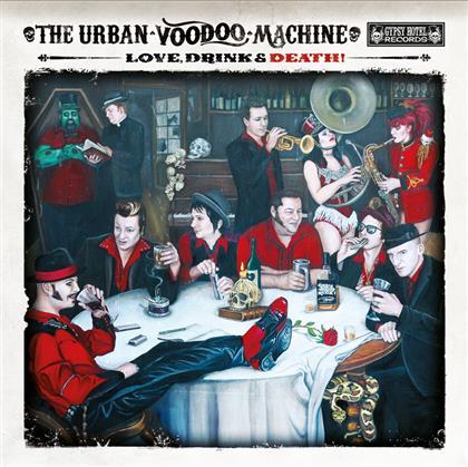 The Urban Voodoo Machine - Love, Drink & Death cover