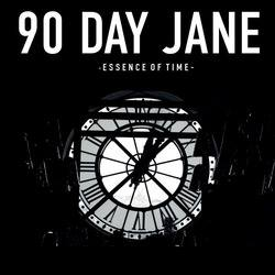 90 Day Jane - Essence of Time cover