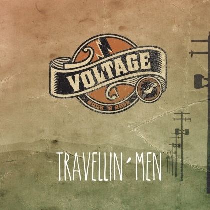 Voltage - Travellin' Men