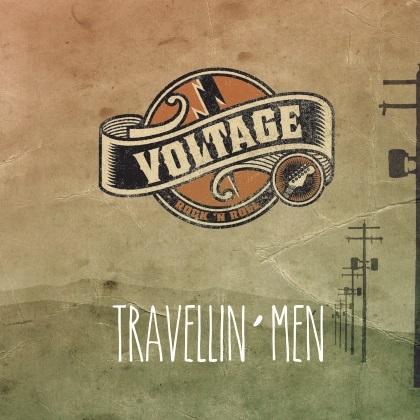 Voltage - Travellin' Men