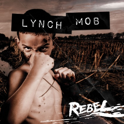 Lynch Mob - Rebel cover