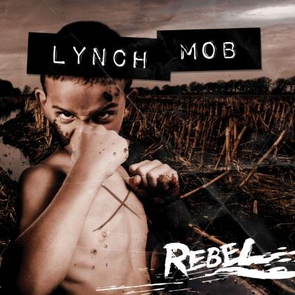 Lynch Mob - Rebel cover
