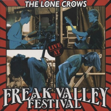 The Lone Crows - Live At Freak Valley Festival cover