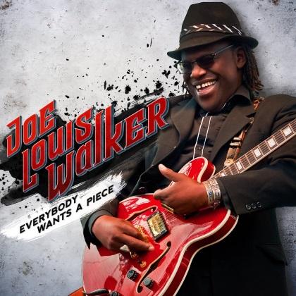 Joe Louis Walker - Everybody Wants A Piece cover