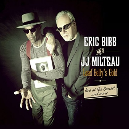 Eric Bibb and JJ Milteau - Lead Belly's Gold cover