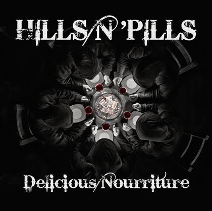 Hills n' Pills - Delicious Nourriture cover