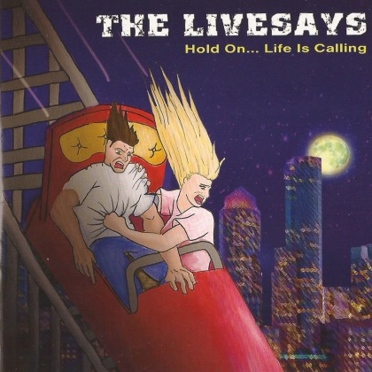 The Livesays - Hold On... Life Is Calling cover