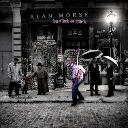 Alan Morse - Four O'Clock And Hysteria cover