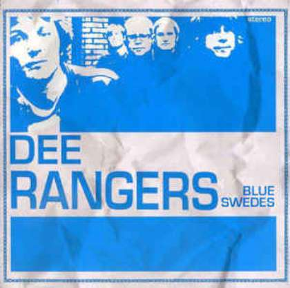 Dee Rangers - Blue Swedes cover