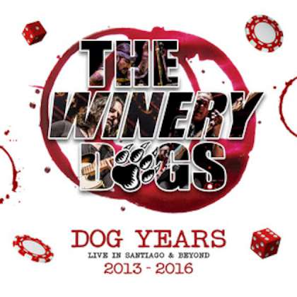 Winery Dogs - Dog Years: Live in Santiago & Beyond 2013-2016 cover