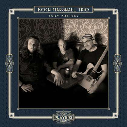 Koch Marshall Trio - Toby Arrives cover