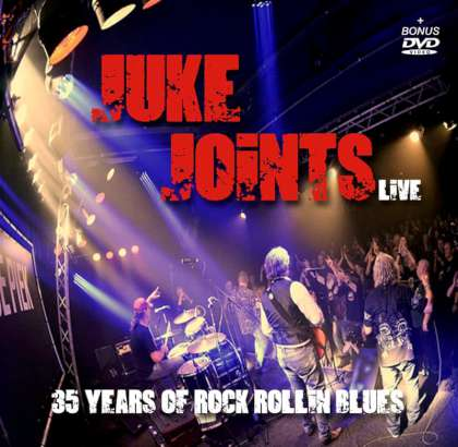 The Juke Joints - 35 Years Of Rock Rollin' Blues cover