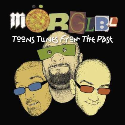 Mörglbl - Toons Tunes From The Past cover