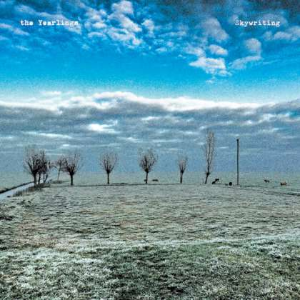 The Yearlings - Skywriting