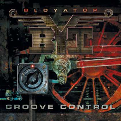 BloYaTop - Groove Control cover