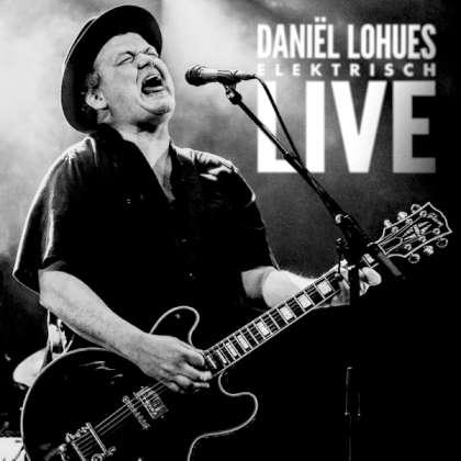 Daniël Lohues - Elektrisch Live cover