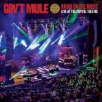 Gov't Mule - Bring On The Music - Live at The Capitol Theatre cover
