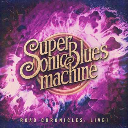 Supersonic Bluesmachine - Road Chronicles: Live! cover
