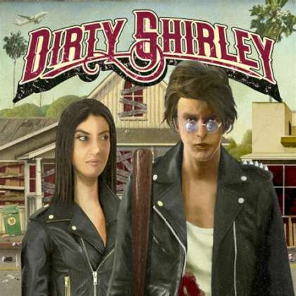 Dirty Shirley - Dirty Shirley cover