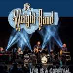 The Weight Band - Live Is A Carnival cover