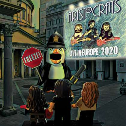 The Aristocrats - Freeze! Live In Europe 2020 cover