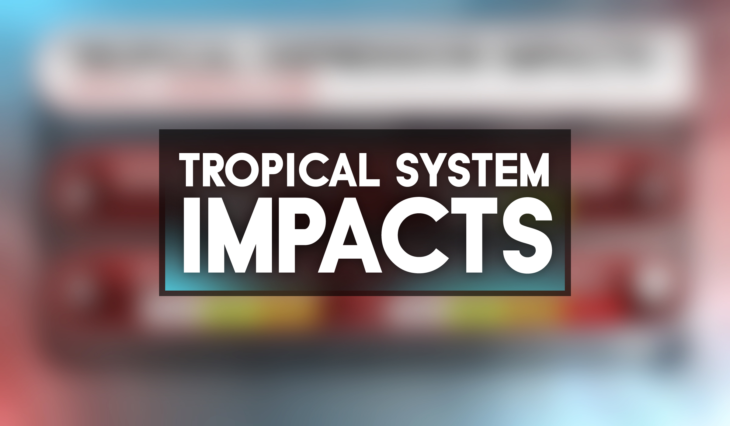 Tropical Impacts Cover