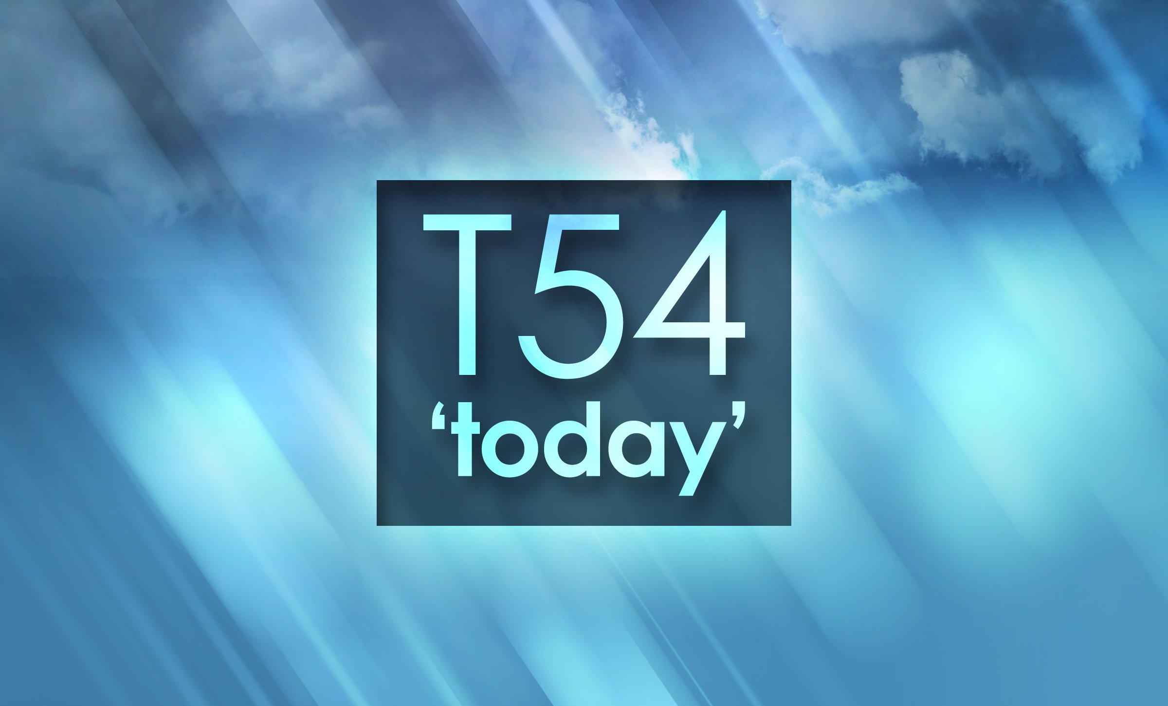 T54 - Today