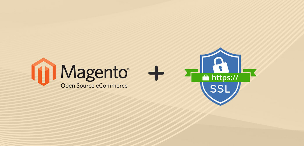 Pros & Cons of SSL Implementation for Magento